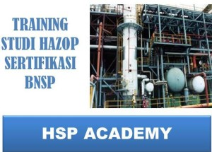 TRAINING STUDI HAZOP BERSERTIFIKASI BNSP