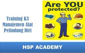 Training K3 Manajemen Alat Pelindung Diri
