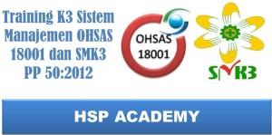 Training K3 Sistem Manajemen OHSAS 18001 dan SMK3 PP 50:2012
