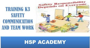 TRAINING K3 SAFETY COMMUNICATION AND TEAM WORK