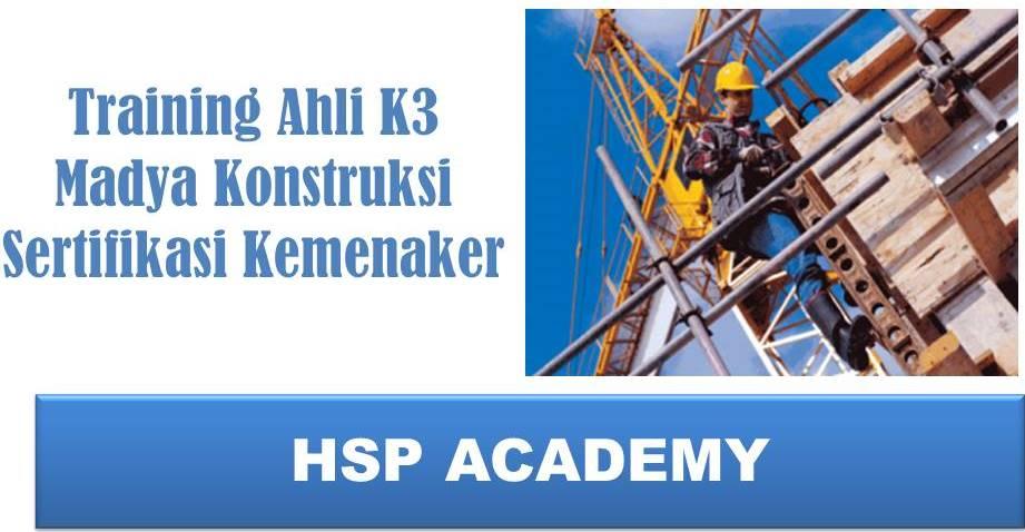 Training AK3 Madya Konstruksi