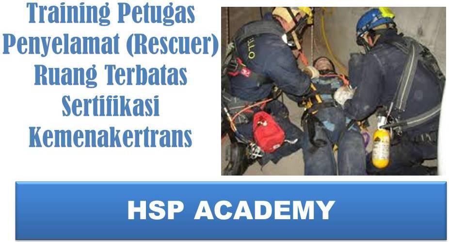 Training Petugas Penyelamat (Rescuer) Ruang Terbatas