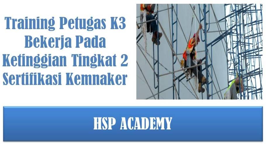 training-k3-bekerja-pada-ketinggian-level-2